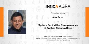 Talk on 'Mystery Behind the Disappearance of Subhas Chandra Bose' by Anuj Dhar
