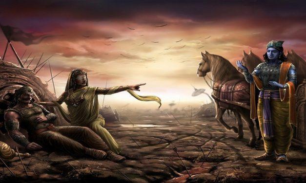 Lessons From Mahabharata – Stri Parva and Gandhari's Curse