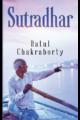 Sutradhar by Ratul Chakraborty
