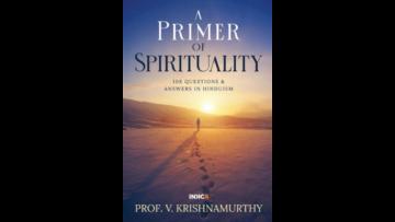 New Book Release ' A Primer of Spirituality' by Prof V.Krishnamurthy